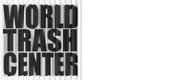 WORLD TRASH CENTER